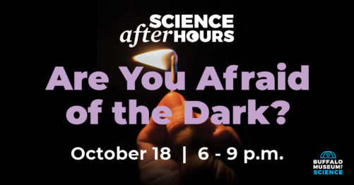 Dark FB EventPics2 e1568644690151 - SOLD OUT! Science After Hours: Are you Afraid of the Dark?